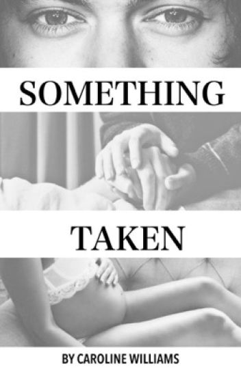 Something Taken (Sequel)