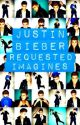 Justin Bieber Requested Imagines ON HOLD by 1DBieber4ever