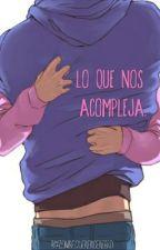 Lo Que Nos Acompleja. by zombiequerercerebro