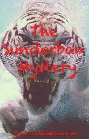 The Sunderban Mystery  #wattys2016 #mystery #thriller by ArindamBanerjee8