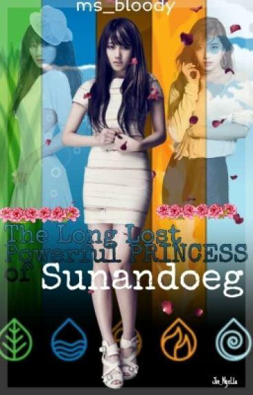The long lost powerful princess of sunnandoeg