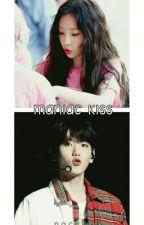 MANIAC KISS by pockiez