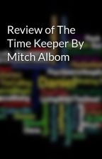 Review of The Time Keeper By Mitch Albom by readandreviews28