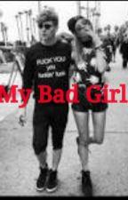 My Bad Girl  by AdeliaBela