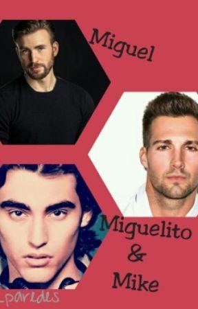 Miguel, Miguelito Y Mike by Gabuu_paredes