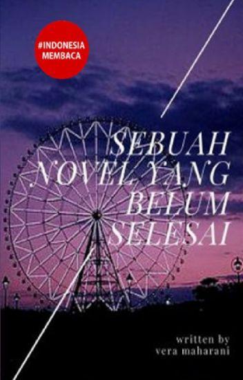 Sebuah Novel yang Belum Selesai