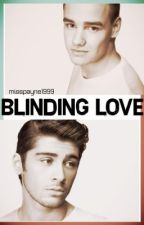 Blinding Love // ziam by MissPayne1999