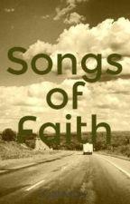 Songs of Faith by Faithful022