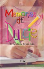 Memorias de Dulcie by RoseWest8