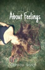 About Feelings (Ara) by skysgfxx
