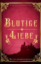 blutige Liebe | Rumtreiber by jessysbooksworld