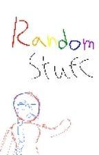 Random Stuff by RayolaWolf