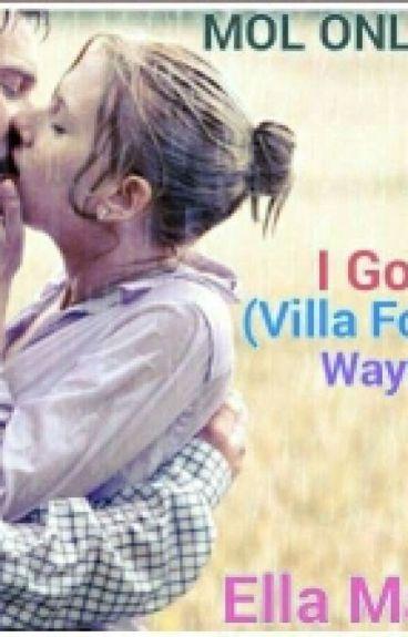 Villa Fontana Series-1 Wayne & Ellaine By: Ella Marie