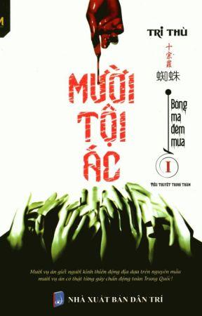 Mười tội ác - Tri Thù (Trinh thám-HĐ) by NganBerry