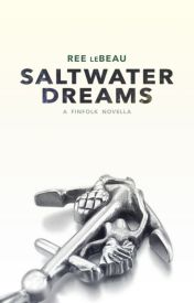 Saltwater Dreams [Finfolk #2] by DameCarnelian