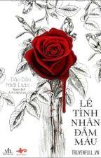 Lễ tình nhân đẫm máu (Trinh thám-HĐ) by NganBerry
