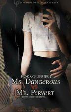 Hokage #1: Ms. Dangerous VS. Mr. Pervert #Wattys2016 by RuputhChepel