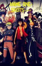 Anime One-Shots~~ by Ilikepandabears