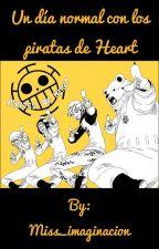 Un día normal con los piratas de Heart by Miss_imaginacion