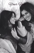 Your Face // Camren by larryxcamrenlove