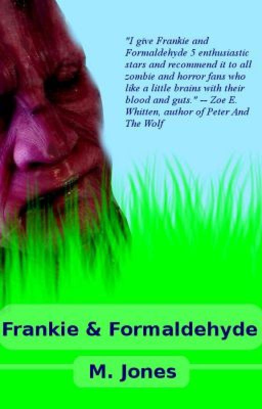 Frankie & Formaldehyde by MJones