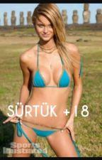 Sürtük +18 by anoniminmekani