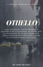Othello ℘ yoonkook ✔ by godftjimin
