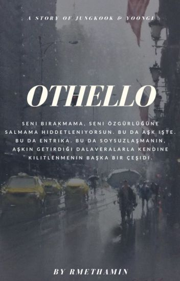Othello ℘ yoonkook ✔