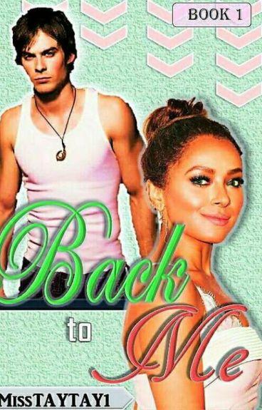 Back To Me(#Wattys 2016)