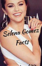 Selena Gomez facts  by JusteCianah