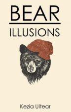 Bear Illusions  by keziaultear