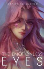 The Emotionless Eyes by imlelune