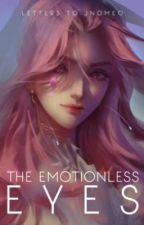The Emotionless Eyed Princess by SleepingAlli