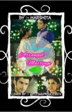 Manan:Arranged Marriage by HarshitaJain1