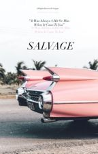 SaLVaGe // إنتِشال. by Whistleghaida