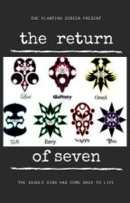 The Return Of Seven by theplantingscreen