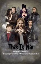 This Is War [ ON HOLD ] by ouatcaptainswanouat
