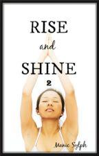 Rise and Shine 2 by ManicSylph