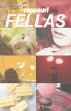 FELLAS by rappeurl