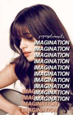 Imagination ➳ c.c [Rewriting] by sugarplummike