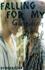 Falling For My Guardian Angel (BoyXBoy) by bear8tea