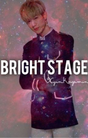 Bright Stage (Mark Tuan and GOT7 FANFIC) by xyun_koigami