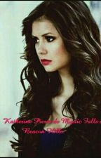 Katherine Pierce de Mystic Falls à Beacon Hills by estel_clm
