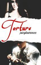 Torture 》Jauren by juicylaurenzz