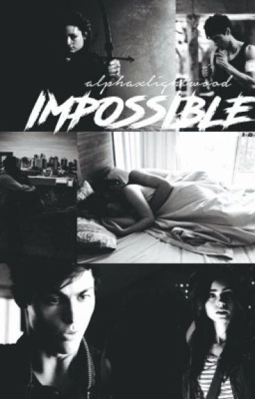 impossible // alec lightwood