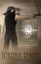 A Case of Robin Hood (sample) by XxSkater2Girl16xX
