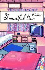 Beautiful Liar || Taehyung by suisua