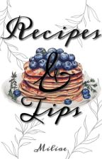 Recipes & Tips *Not Edited* by Miliwee
