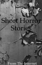 Short Horror Stories by _WritingForTheSoul_