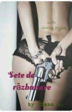 Sete de Răzbunare [With Harry Styles] by kizzykyzz
